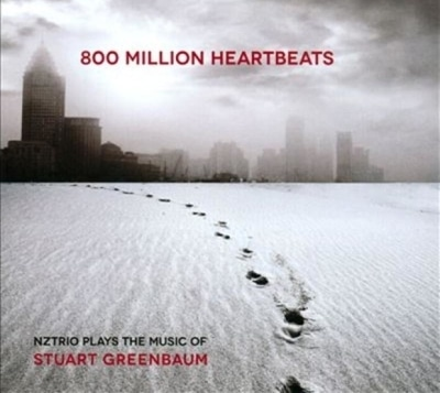 CD Cover 800 Million Heartbeats - NZTrio perform music of Stuart Greenbaum